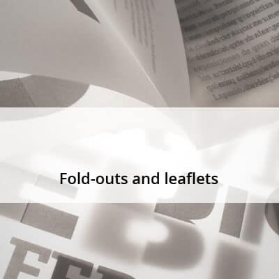 Fold-outs and leaflets