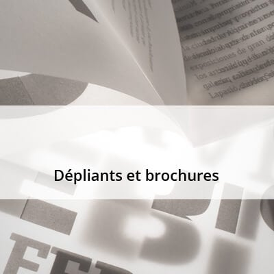 Dépliants et brochures